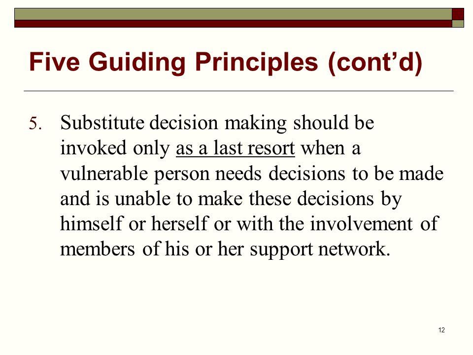 Five Guiding Principles (cont'd)