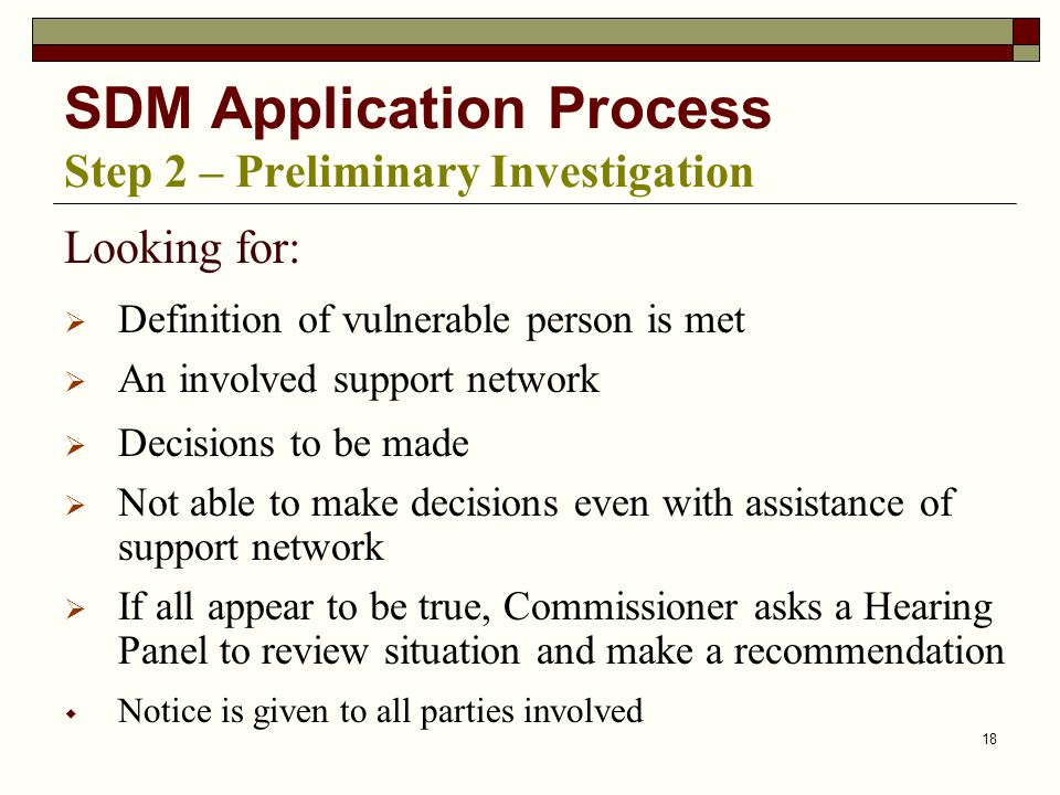 SDM Application Process Step 2 – Preliminary Investigation