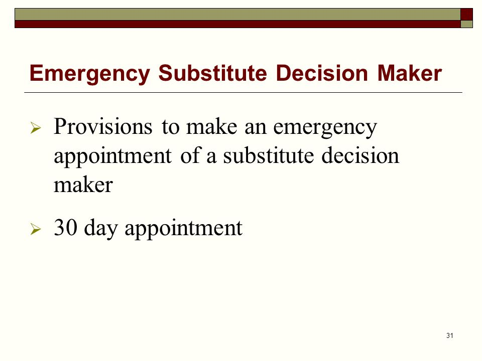 Emergency Substitute Decision Maker