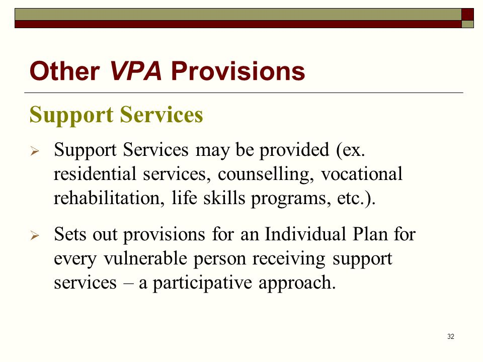 Other VPA Provisions Support Services