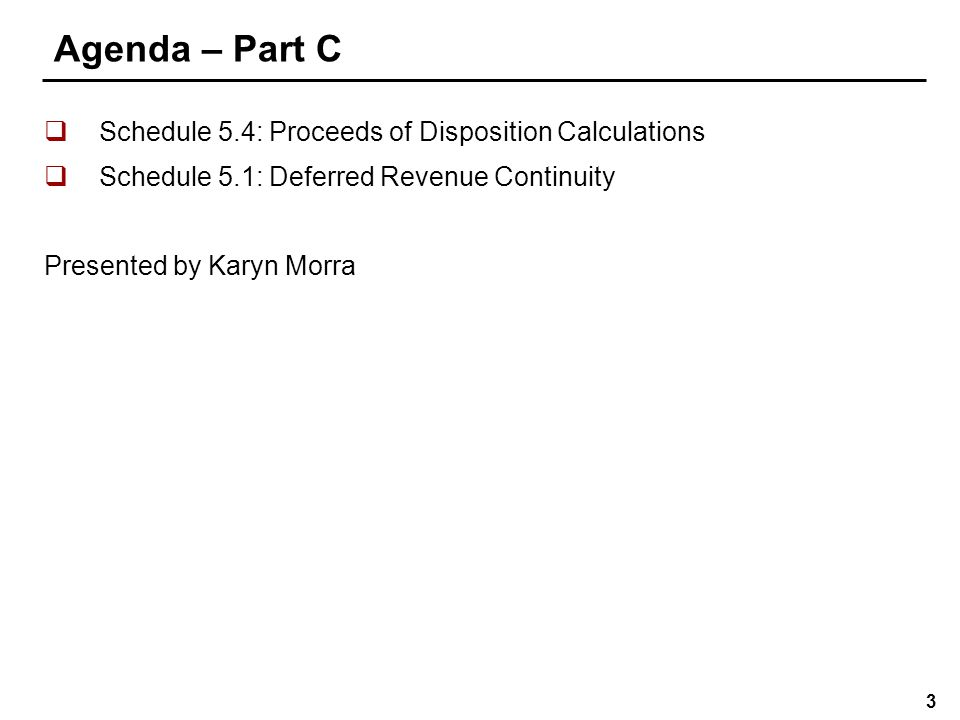 Agenda – Part D Schedule 5.2: Accounts Receivable Continuity – Government of Ontario – Approved Capital.
