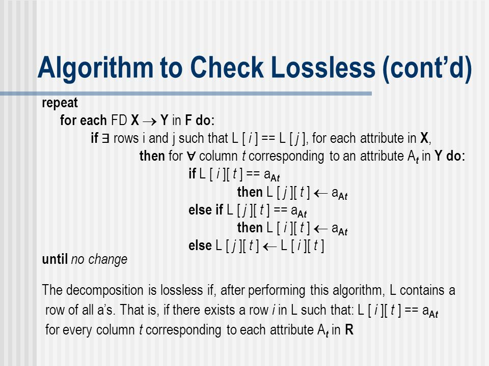 Algorithm to Check Lossless (cont'd)