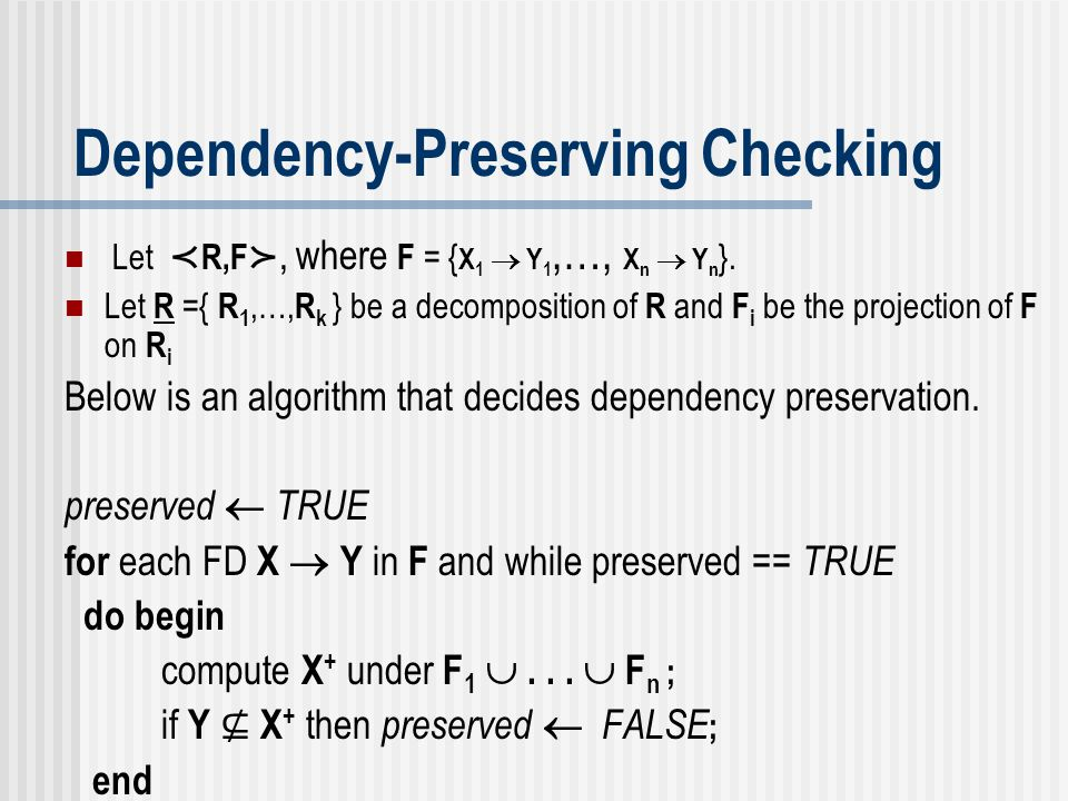 Dependency-Preserving Checking