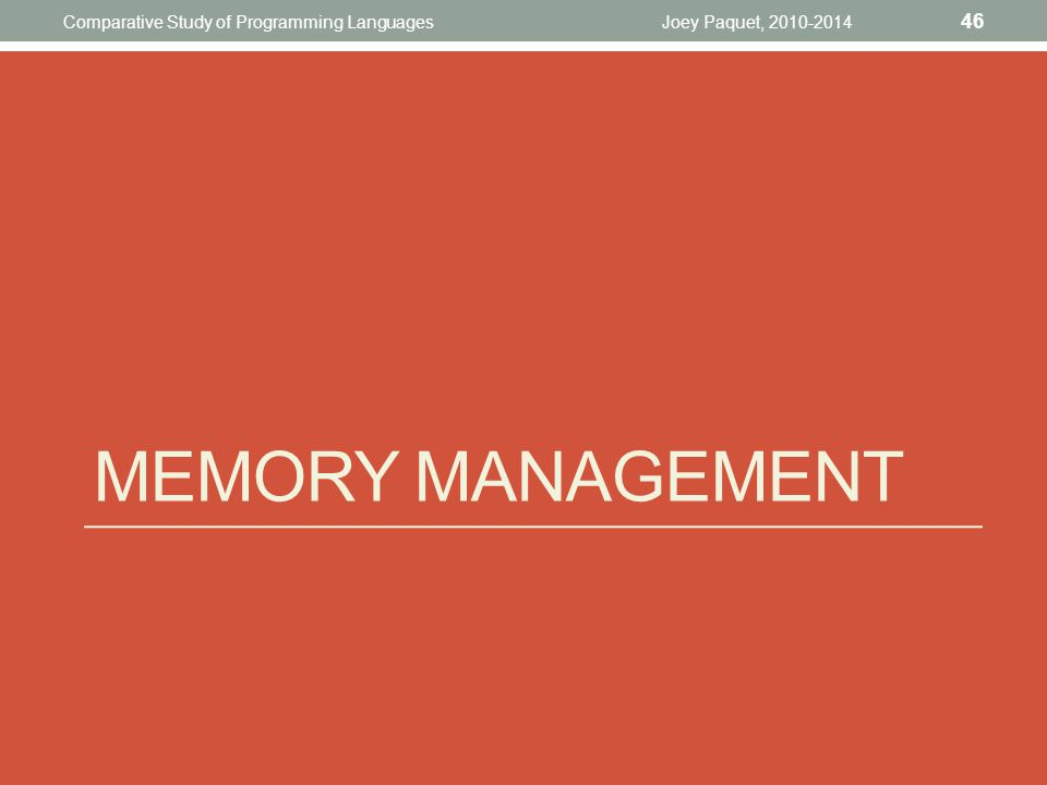 Memory management Comparative Study of Programming Languages