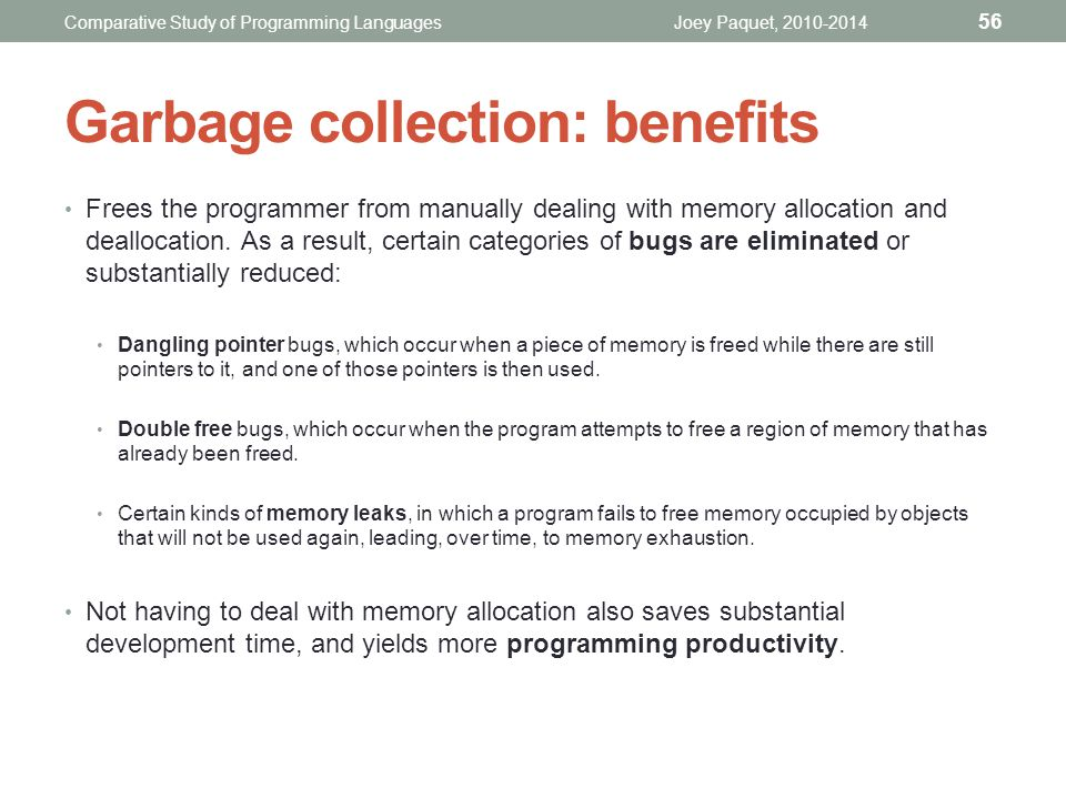 Garbage collection: benefits
