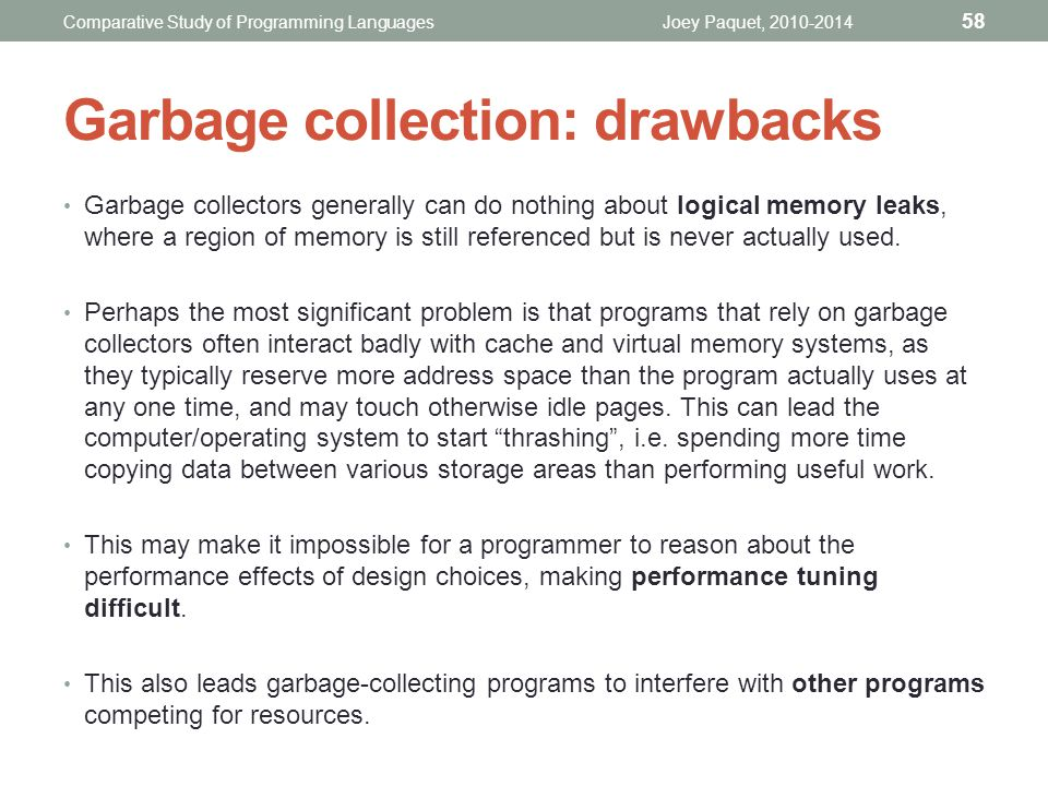 Garbage collection: drawbacks