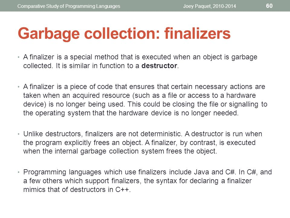 Garbage collection: finalizers