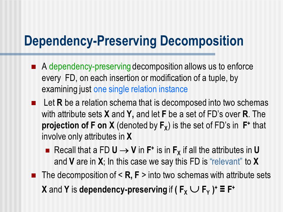 Dependency-Preserving Decomposition
