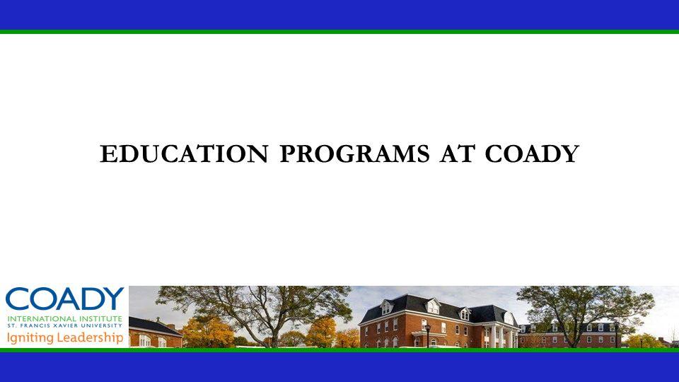 education programs at coady