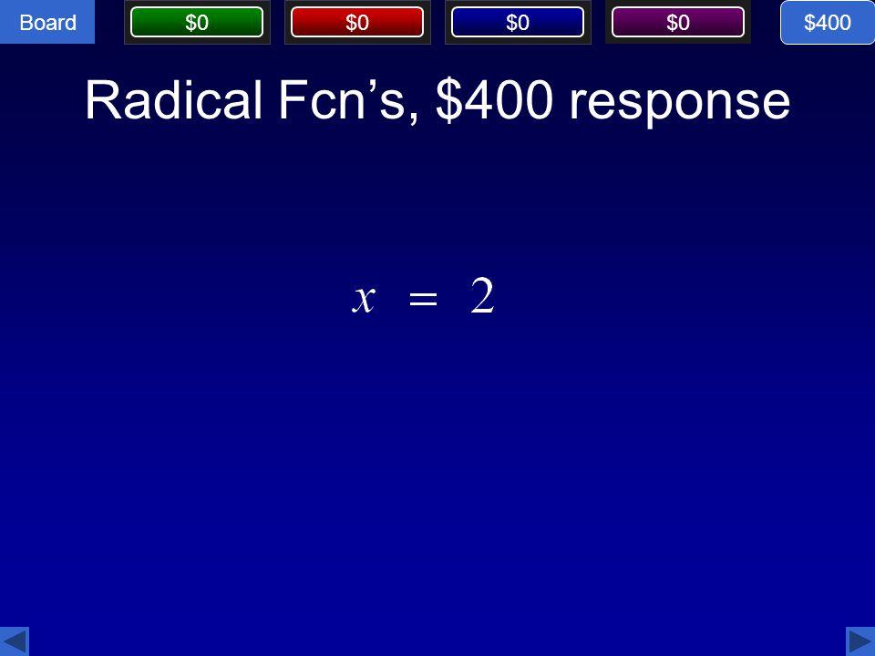 Radical Fcn's, $400 response
