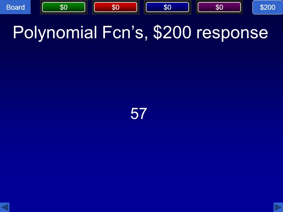 Polynomial Fcn's, $200 response