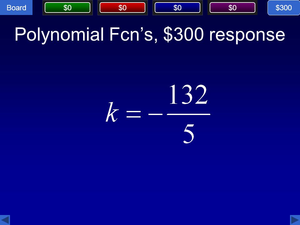 Polynomial Fcn's, $300 response