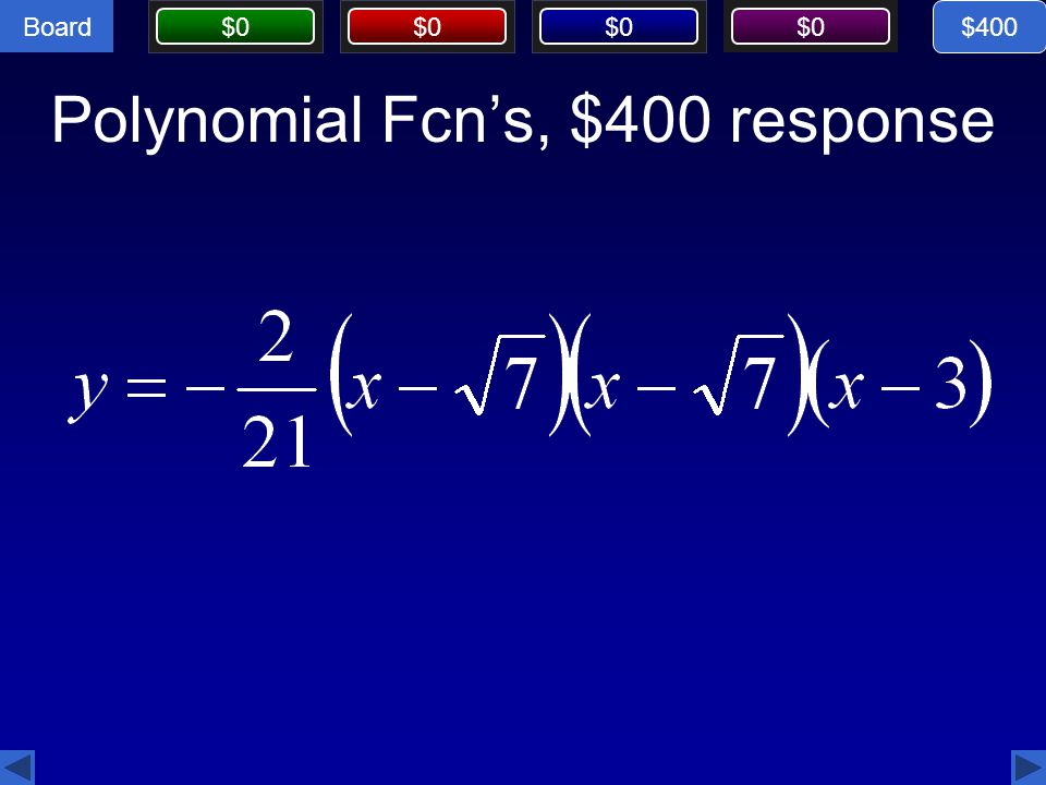 Polynomial Fcn's, $400 response
