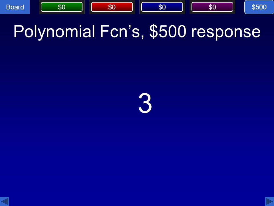 Polynomial Fcn's, $500 response