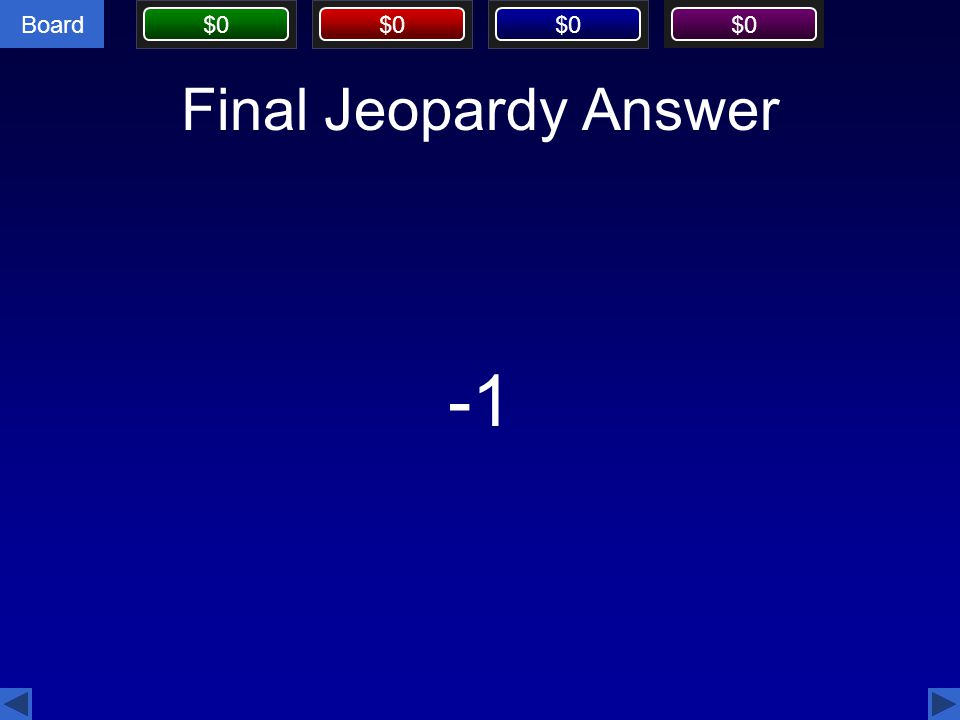 Final Jeopardy Answer -1