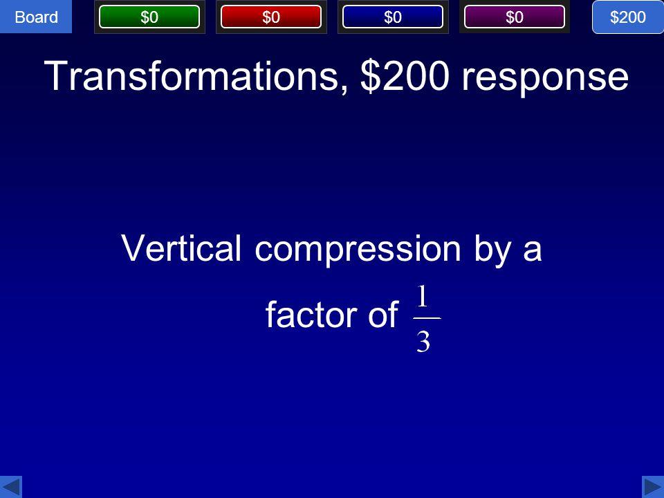 Transformations, $200 response