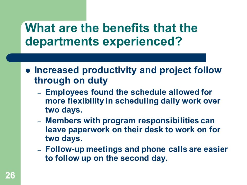 What are the benefits that the departments experienced