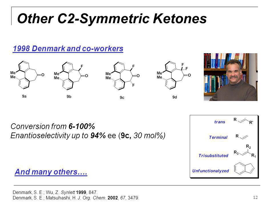 Other C2-Symmetric Ketones
