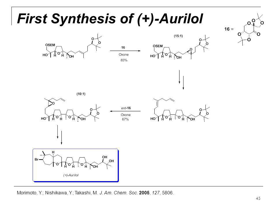 First Synthesis of (+)-Aurilol