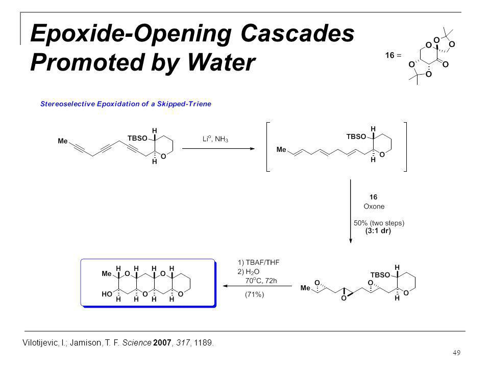 Epoxide-Opening Cascades Promoted by Water