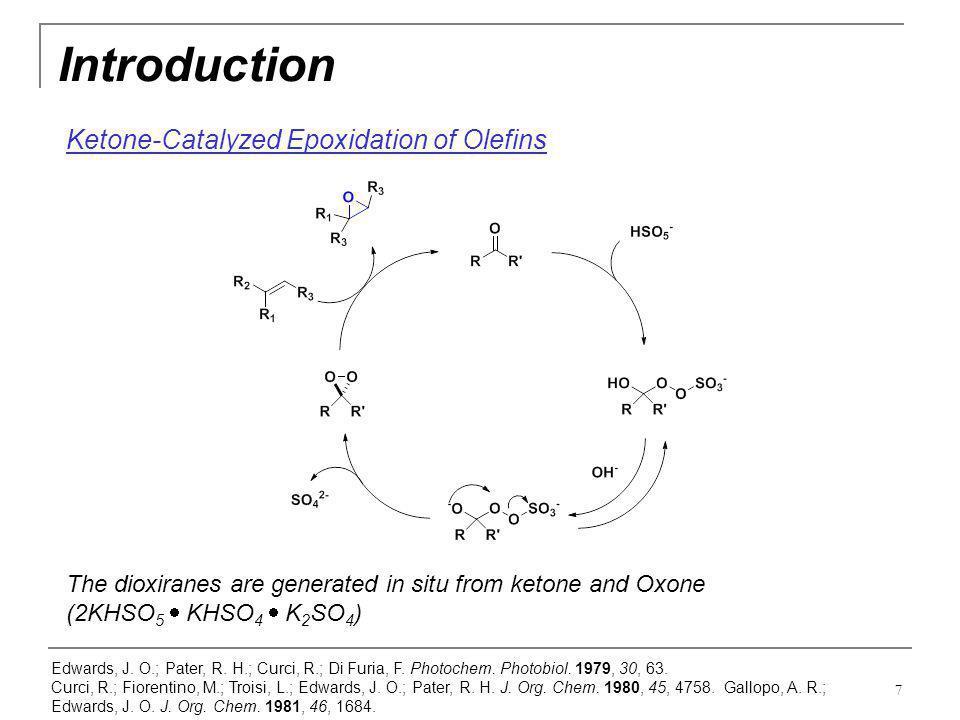 Introduction Ketone-Catalyzed Epoxidation of Olefins