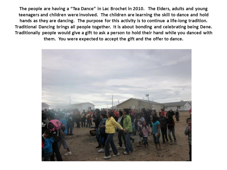 The people are having a Tea Dance in Lac Brochet in 2010