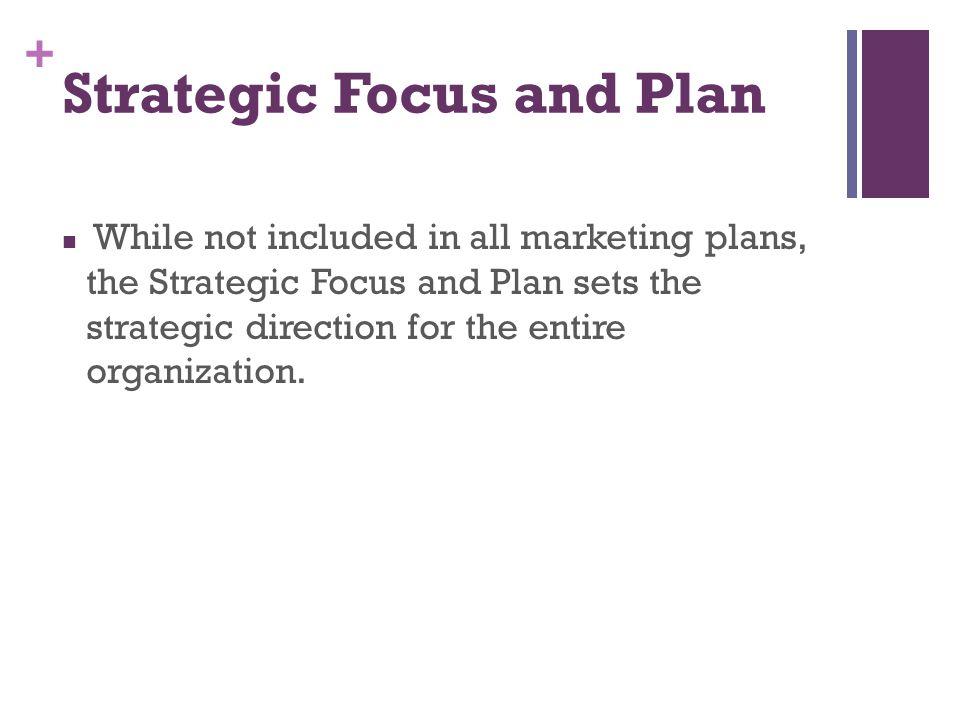 Strategic Focus and Plan