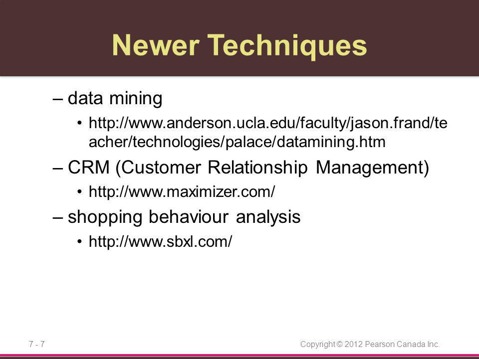 Newer Techniques data mining CRM (Customer Relationship Management)