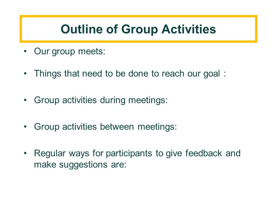 Outline of Group Activities