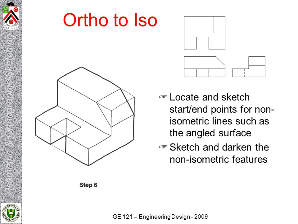 Ortho to Iso Locate and sketch start/end points for non-isometric lines such as the angled surface.