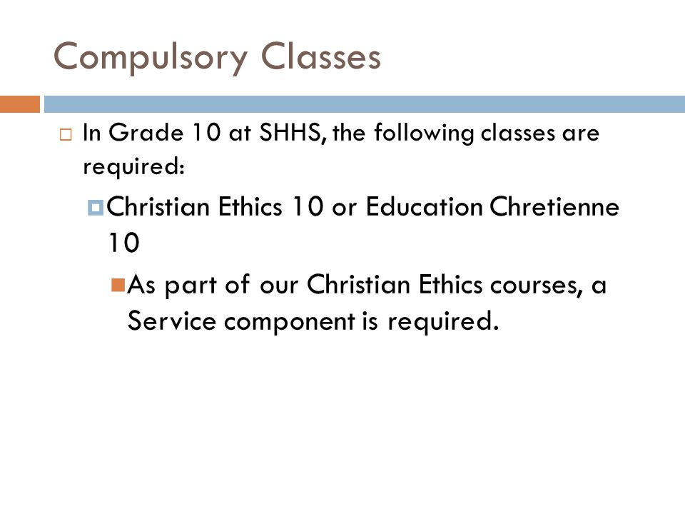Compulsory Classes Christian Ethics 10 or Education Chretienne 10