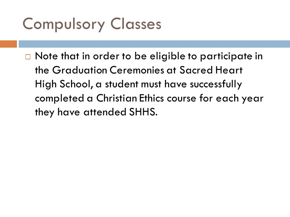 Compulsory Classes