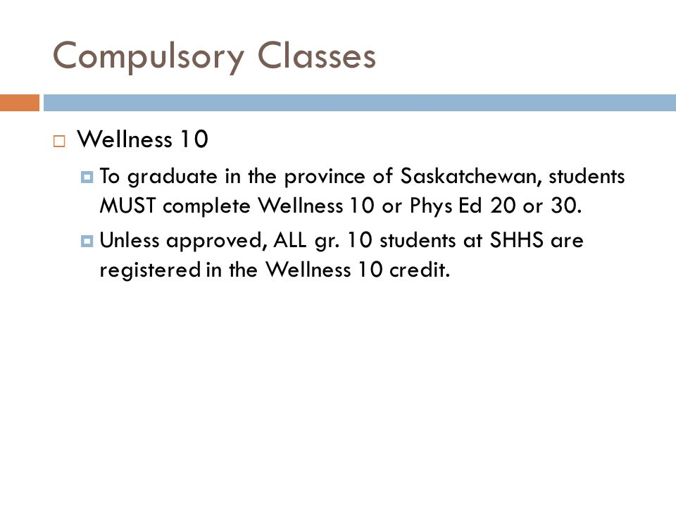 Compulsory Classes Wellness 10
