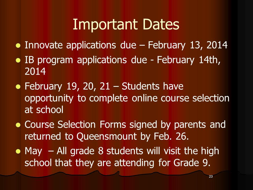 Important Dates Innovate applications due – February 13, 2014