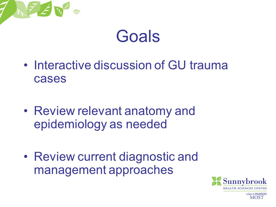 Goals Interactive discussion of GU trauma cases