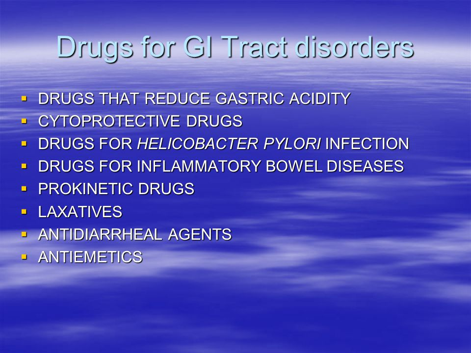 Drugs for GI Tract disorders