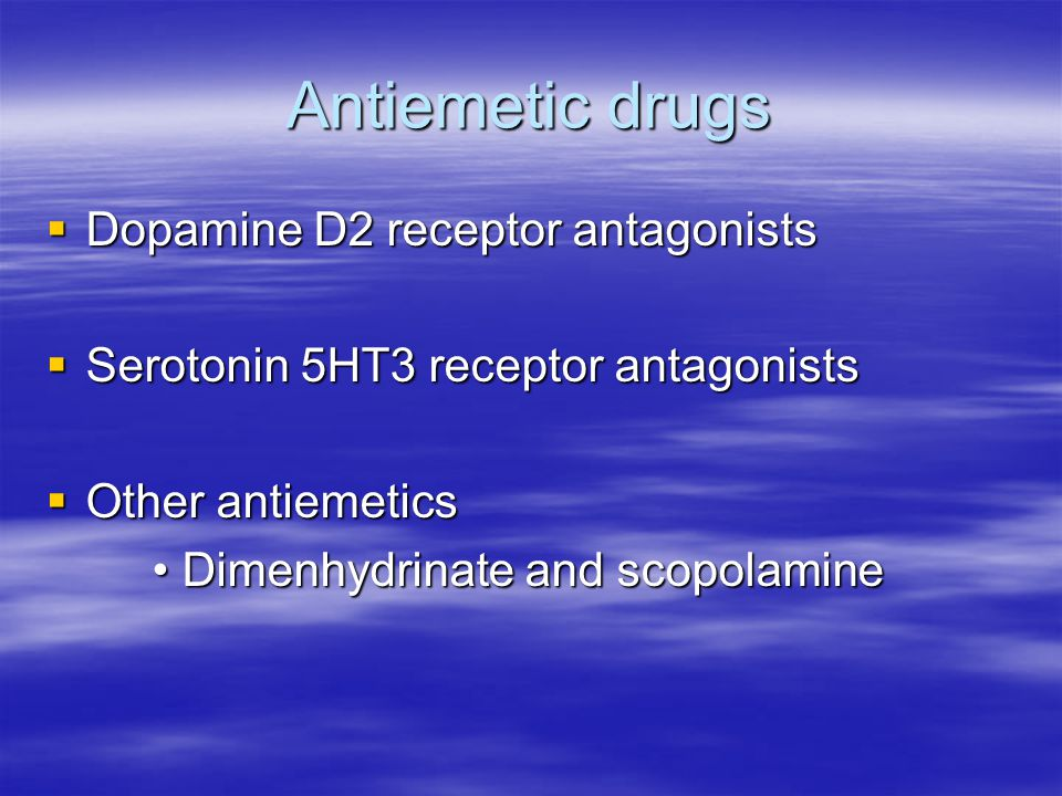Antiemetic drugs Dopamine D2 receptor antagonists