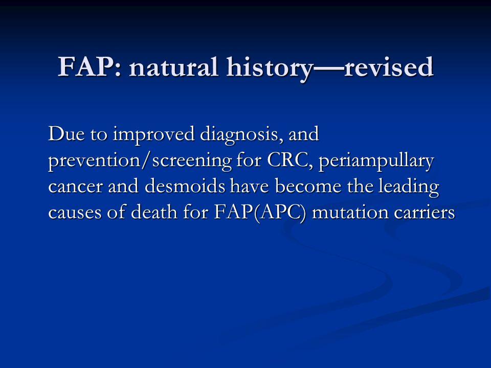 FAP: natural history—revised