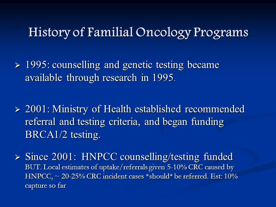History of Familial Oncology Programs