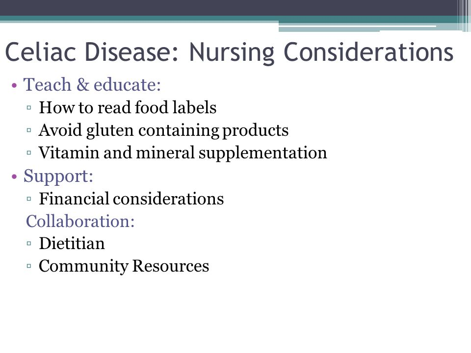 Celiac Disease: Nursing Considerations