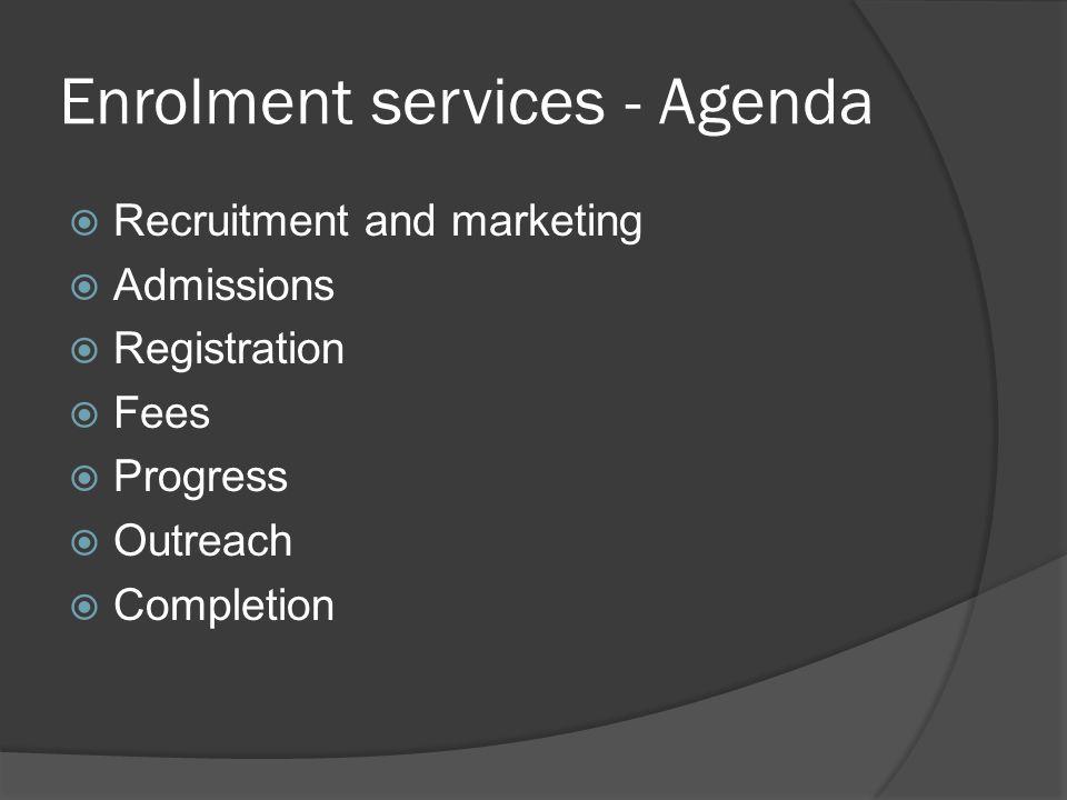 Enrolment services - Agenda