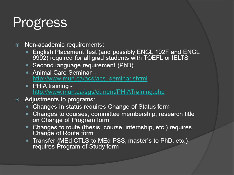 Progress Non-academic requirements: