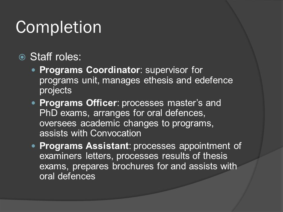Completion Staff roles: