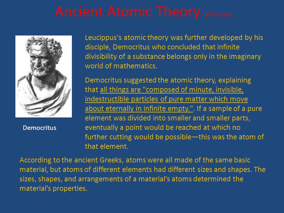 Ancient Atomic Theory continued..