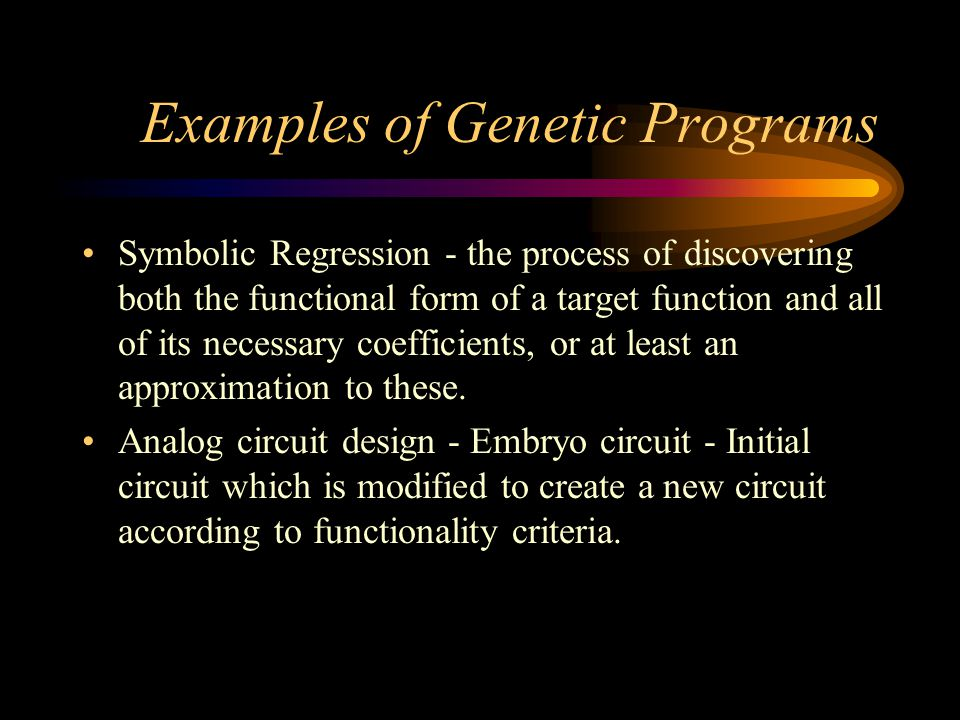Examples of Genetic Programs