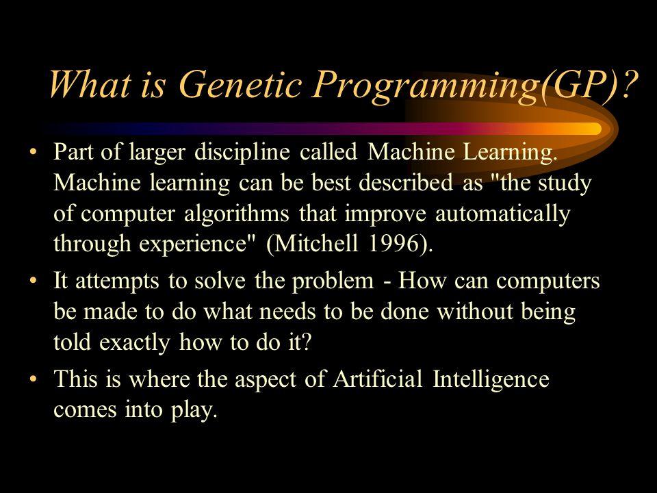 What is Genetic Programming(GP)