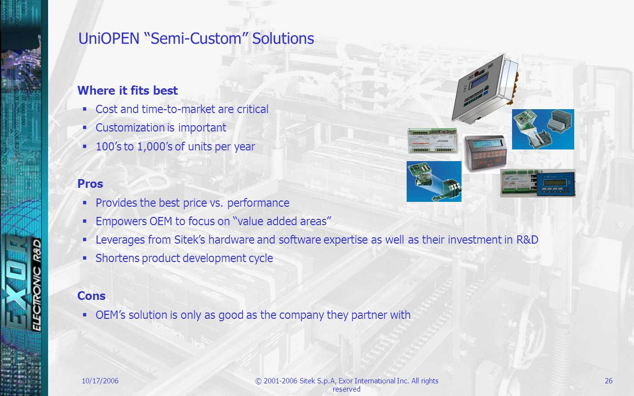 UniOPEN Semi-Custom Solutions
