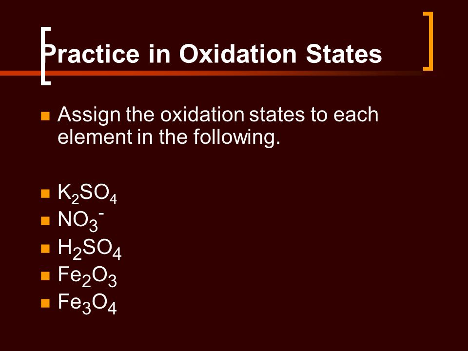 Practice in Oxidation States