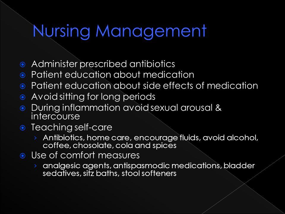 Nursing Management Administer prescribed antibiotics