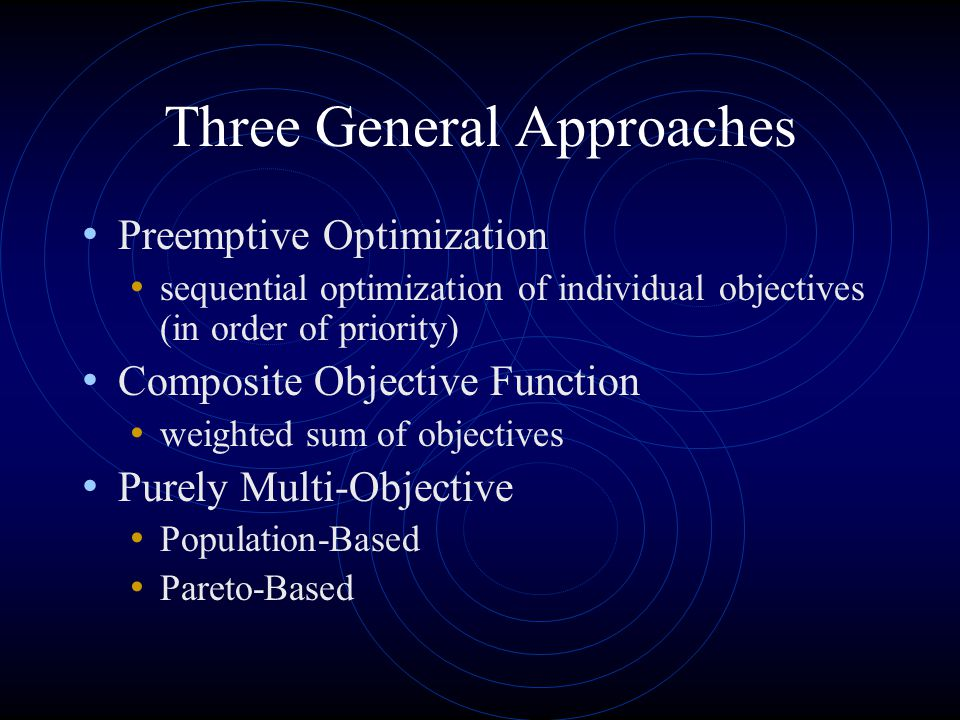 Three General Approaches